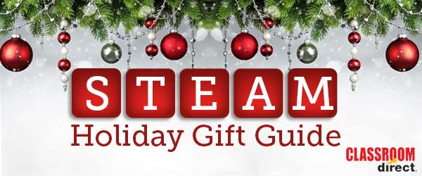 STEAM Holiday Gift Guide by Classroom Direct