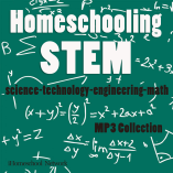 Homeschooling STEM MP3 Collection