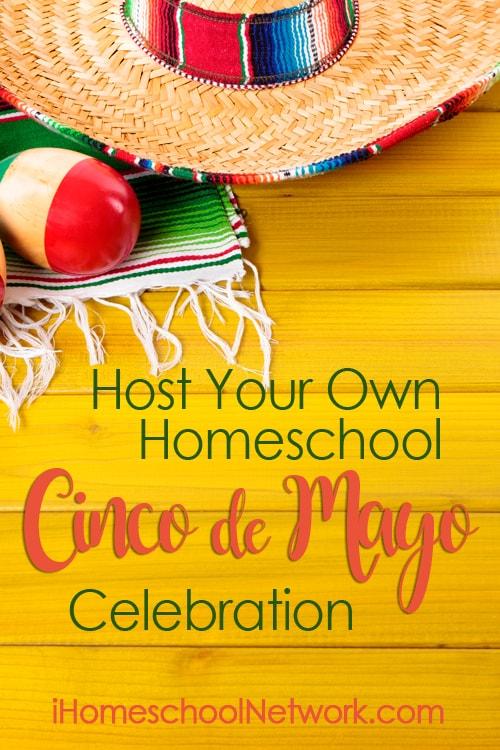 Host Your Own Homeschool Cinco De Mayo Celebration