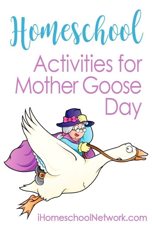 Homeschool Activities for Mother Goose Day