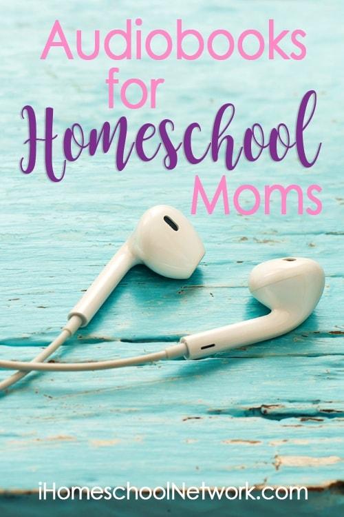 Audiobooks for Homeschool Moms