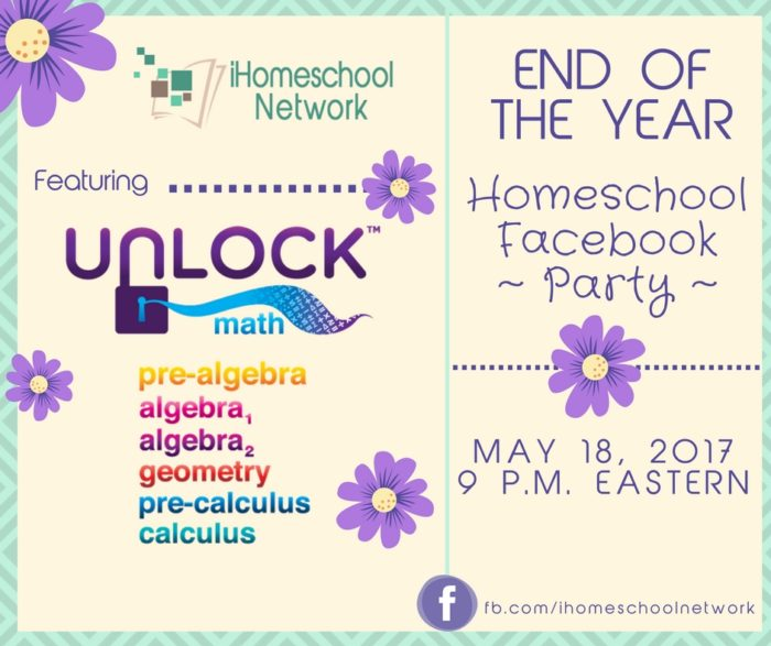 End of the Year Homeschool Facebook Party featuring @UnlockMath | iHomeschool Network #ihsnet