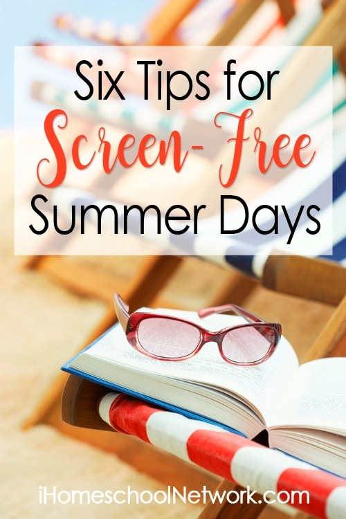 Six Tips for Screen-Free Summer Days