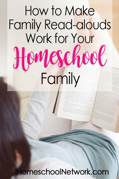 How to Make Read Alouds Work for Your Homeschool Family