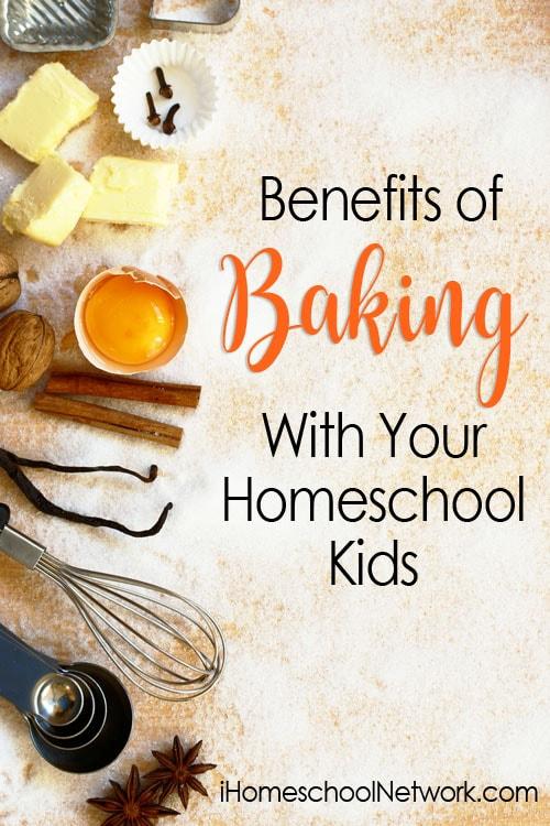 Benefits of Baking With Your Homeschool Kids