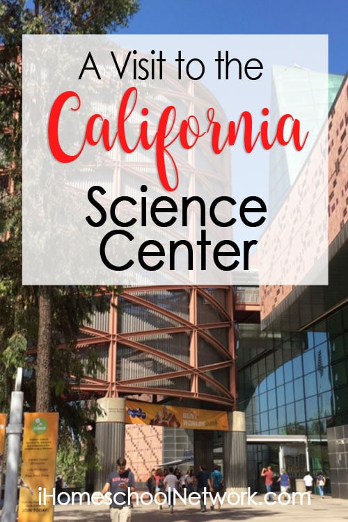 A Visit to the California Science Center