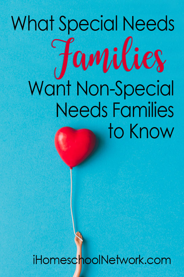 What Special Needs Families Want Non-Special Needs Families to Know
