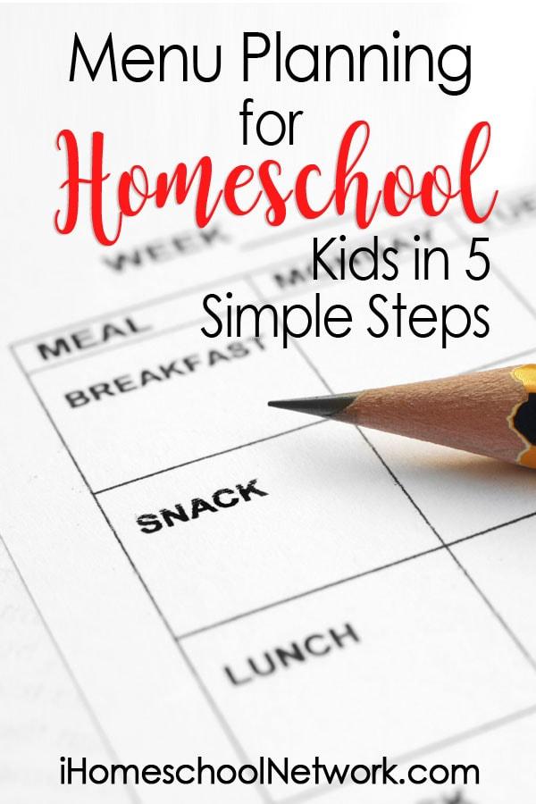 Menu Planning For Homeschool Kids In 5 Simple Steps