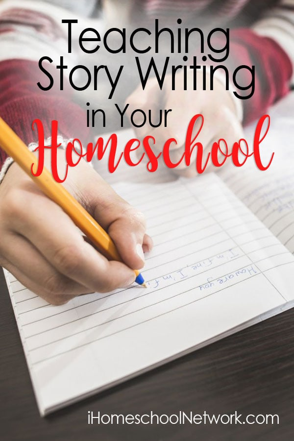 Teaching Story Writing in Your Homeschool