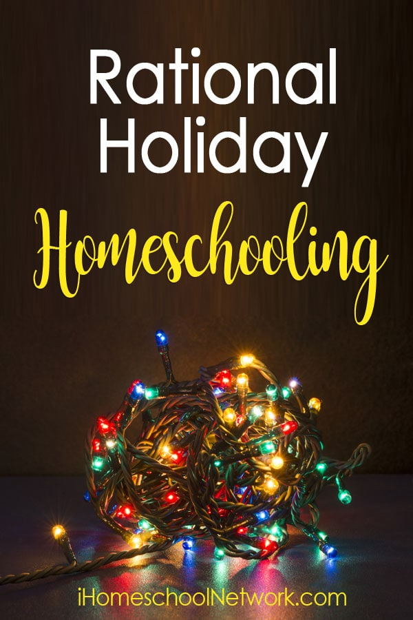 Rational Holiday Homeschooling