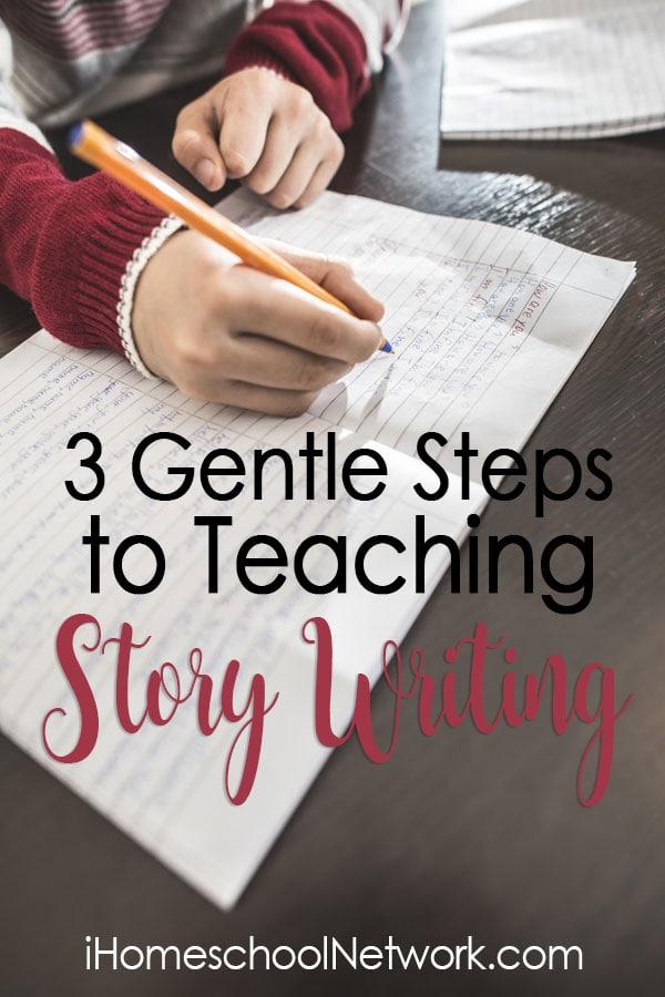 3 Gentle Steps to Teaching Story Writing