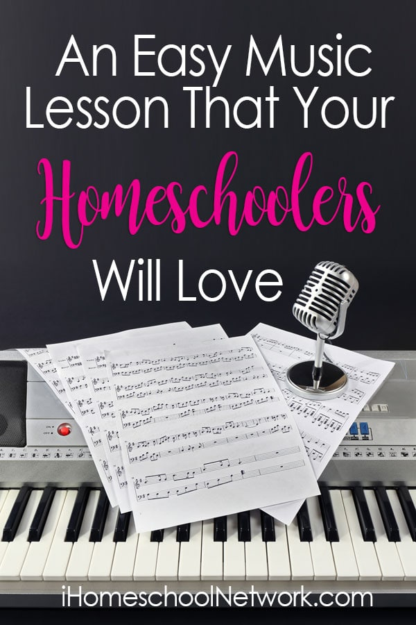 An Easy Music Lesson that Your Homeschoolers Will Love