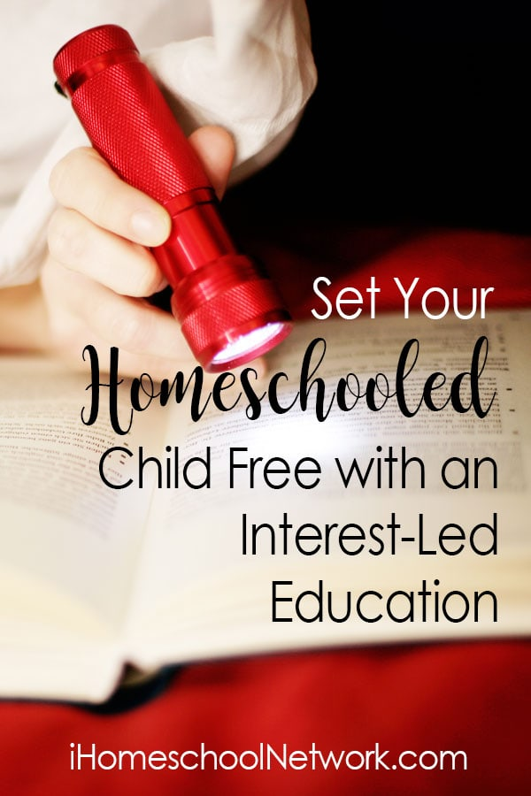 Set Your Homeschool Child Free with an Interest-Led Education