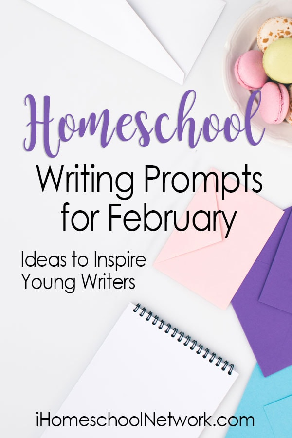 Homeschool Writing Prompts for February- Ideas to Inspire Young Writers