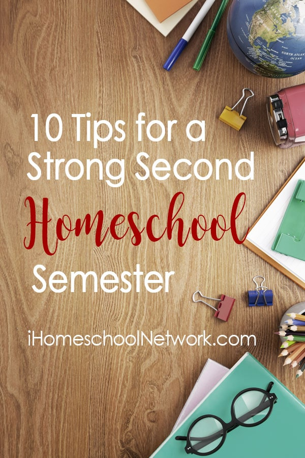 10 Tips for a Strong Second Homeschool Semester