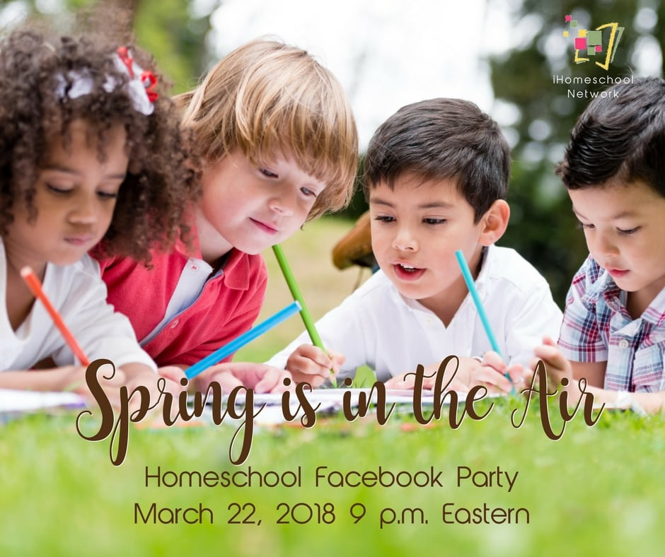 Homeschool Facebook Party for Spring with iHomeschool Network - March 22, 2018 9 p.m. Eastern
