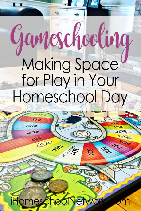 Gameschooling: Making Space for Play in Your Homeschool Day