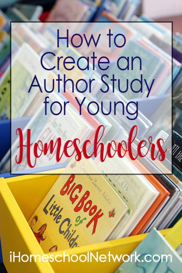 How to Create an Author Study for Young Homeschoolers