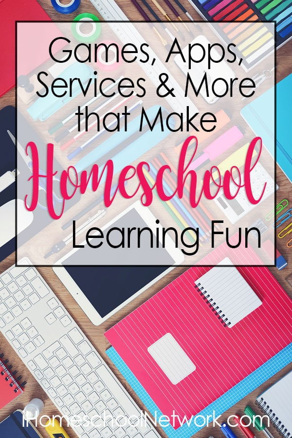 Games, Apps, Services & More that Make Homeschool Learning Fun
