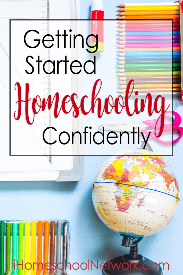Getting Started Homeschooling Confidently