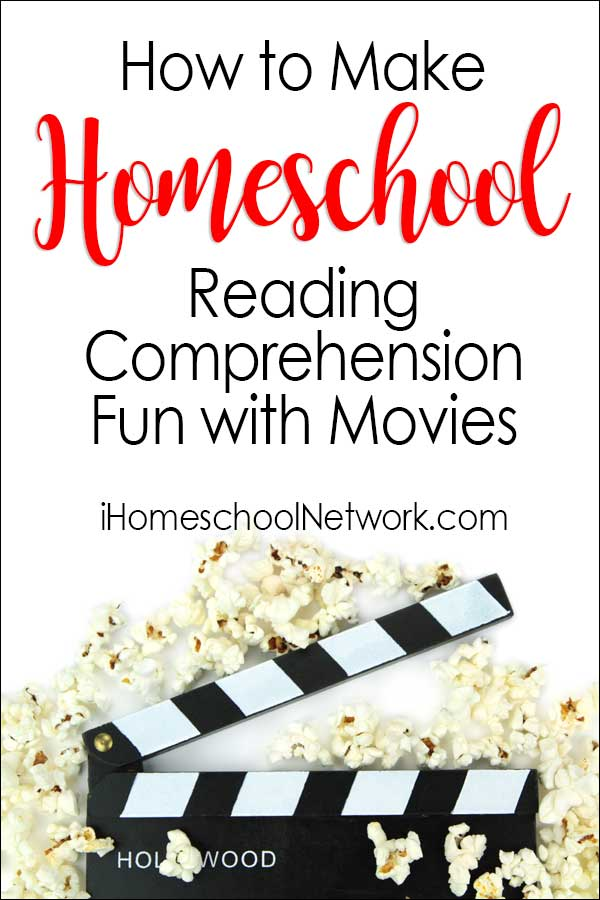 Make Homeschool Reading Comprehension Fun with Movies