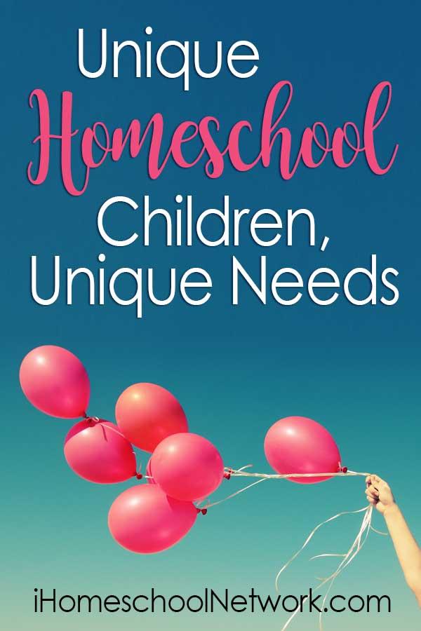 Unique Homeschool Children, Unique Needs