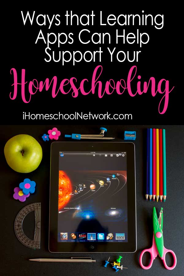 Ways that Learning Apps Can Help Support Your Homeschooling