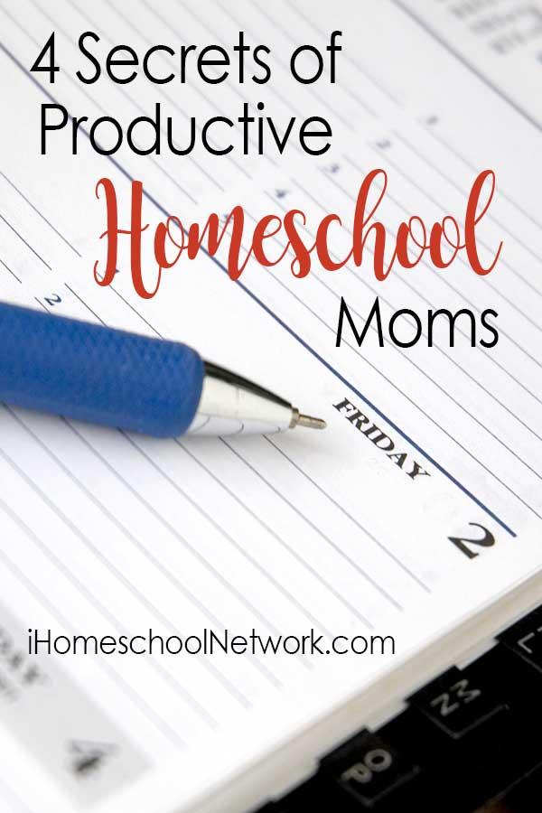 4 Secrets of Productive Homeschool Moms