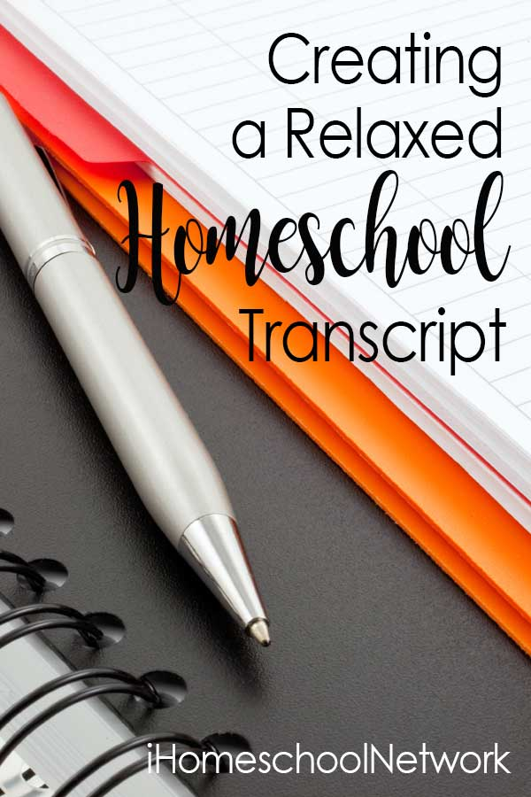 Creating a relaxed homeschooling transcript: It can be done!