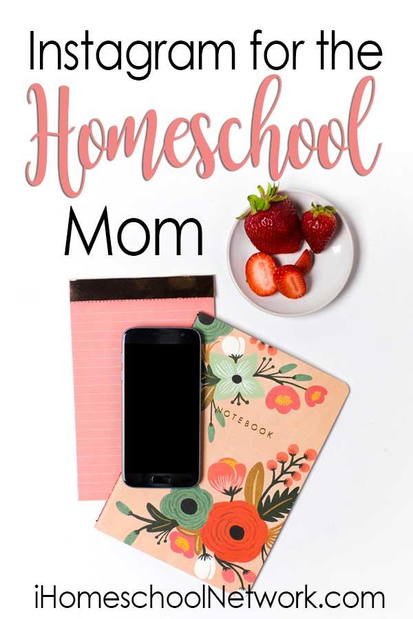Instagram for the Homeschool Mom