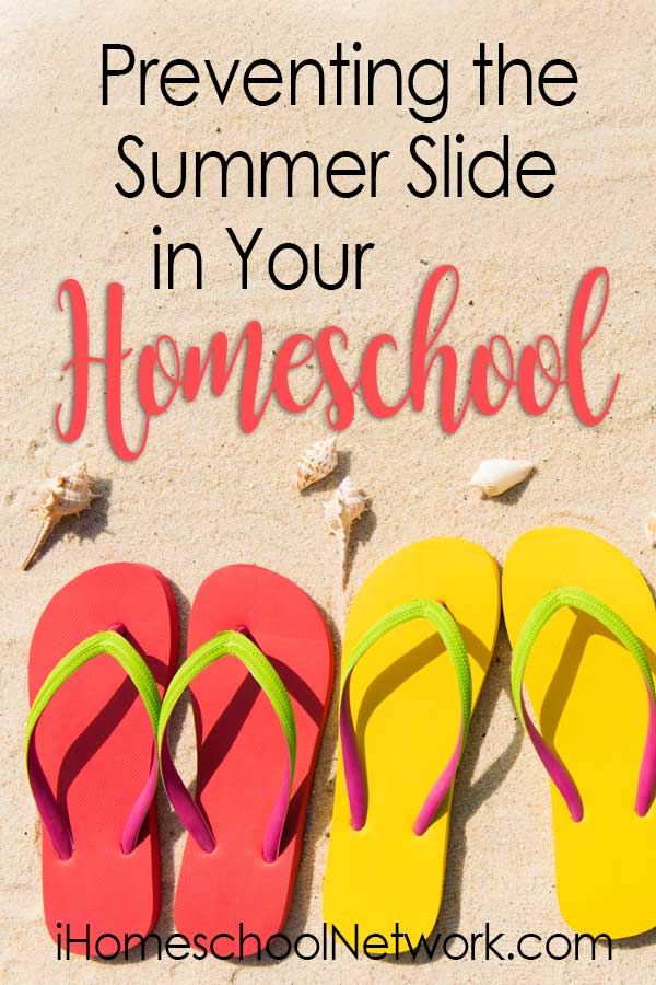 Preventing the Summer Slide in Your Homeschool