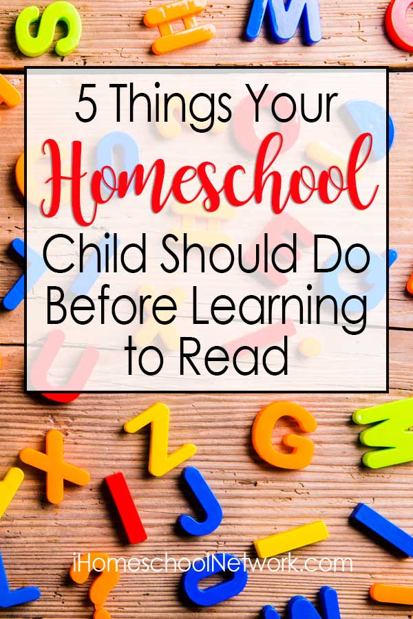 5 Things Your Homeschool Child Should Do Before Learning to Read