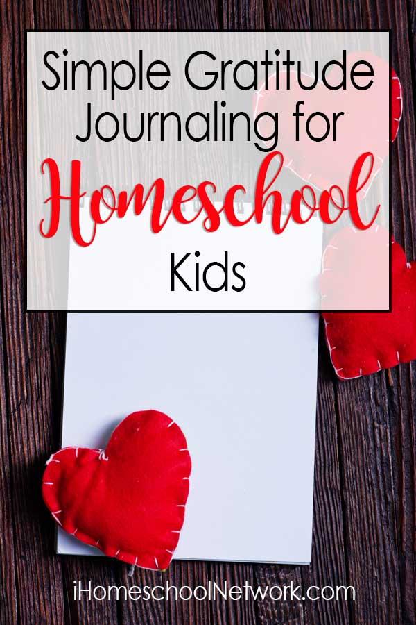 Simple Gratitude Journaling for Homeschool Kids
