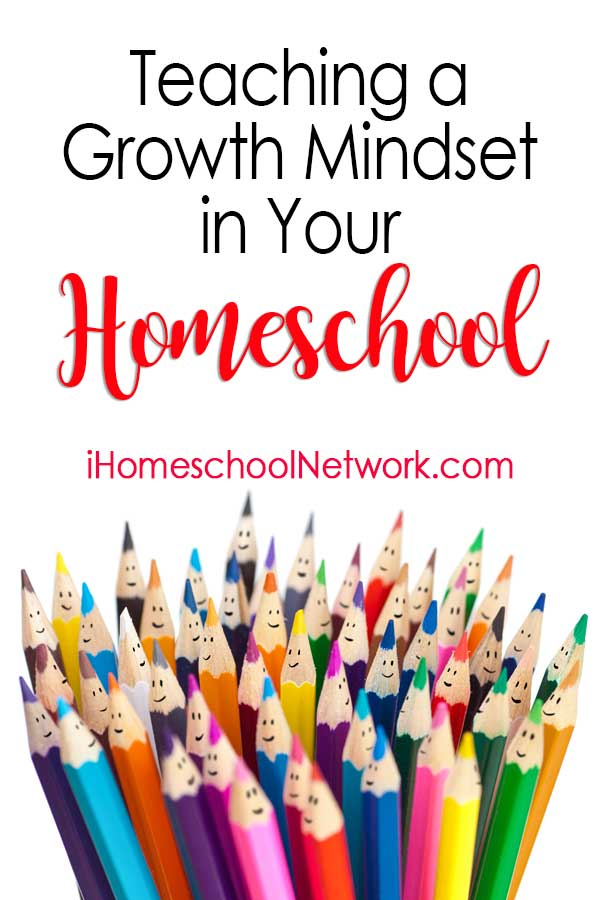 Teaching a Growth Mindset in Your Homeschool