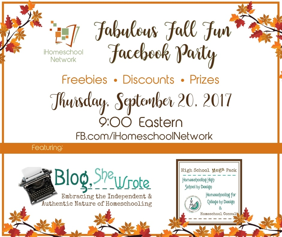 Blog, She Wrote Fabulous Fall Fun Facebook Party with iHomeschool Network #ihsnet #