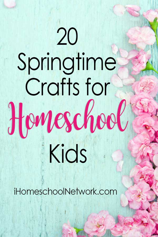 20 Springtime Crafts for Homeschool Kids