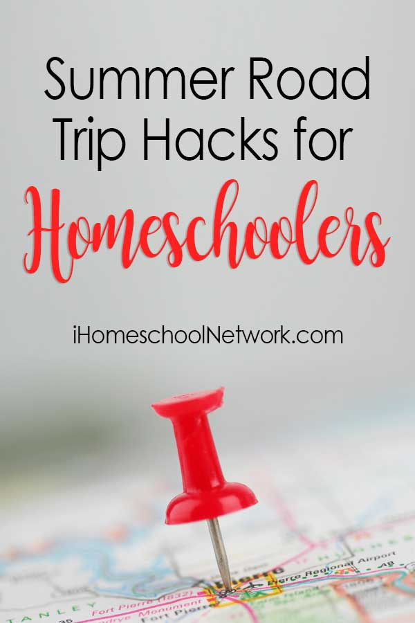 Summer Road Trip Hacks for Homeschoolers