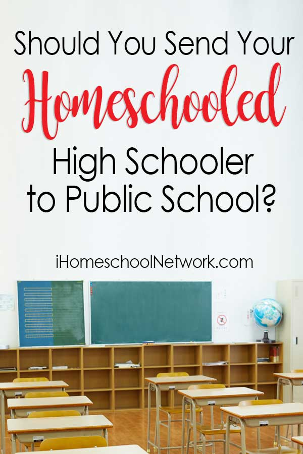 Should You Send Your Homeschooled High Schooler to Public School?