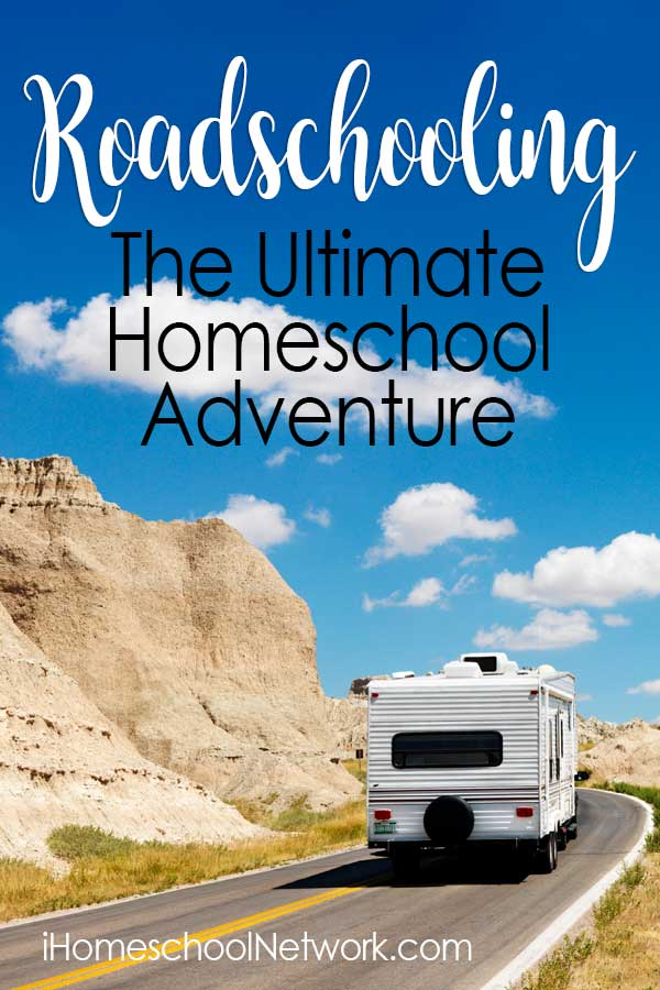 Roadschooling - The Ultimate Homeschool Adventure