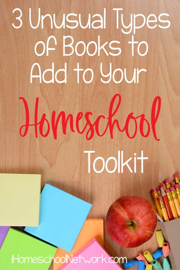 3 Unusual Types of Books To Add To Your Homeschool Toolkit
