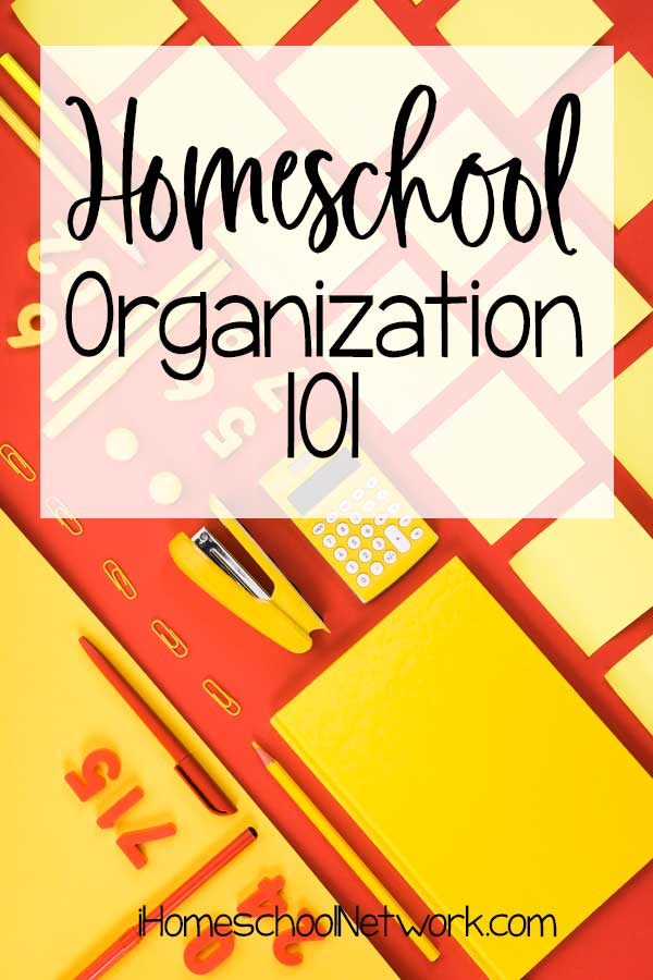 Homeschool Organization 101