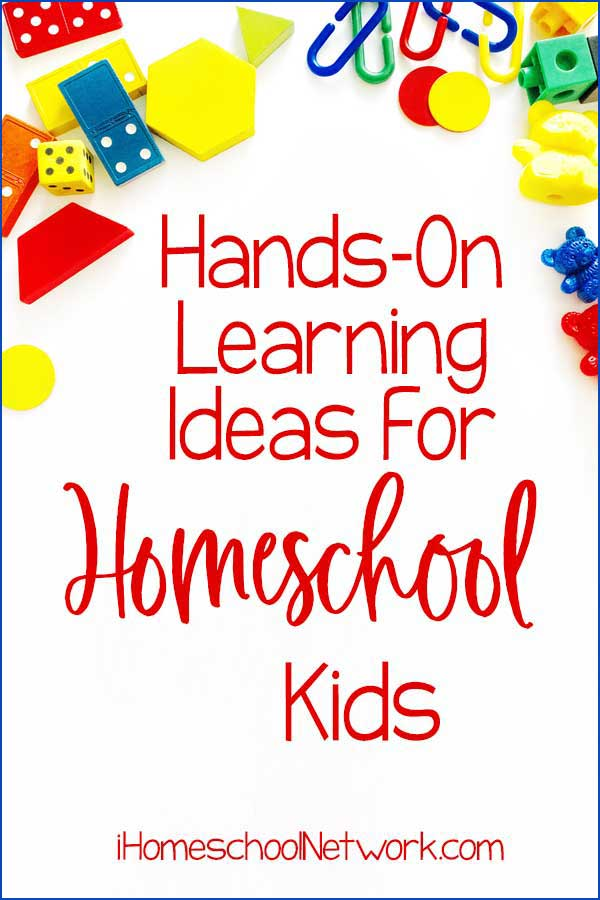 Hands-On Learning Ideas For Homeschool Kids