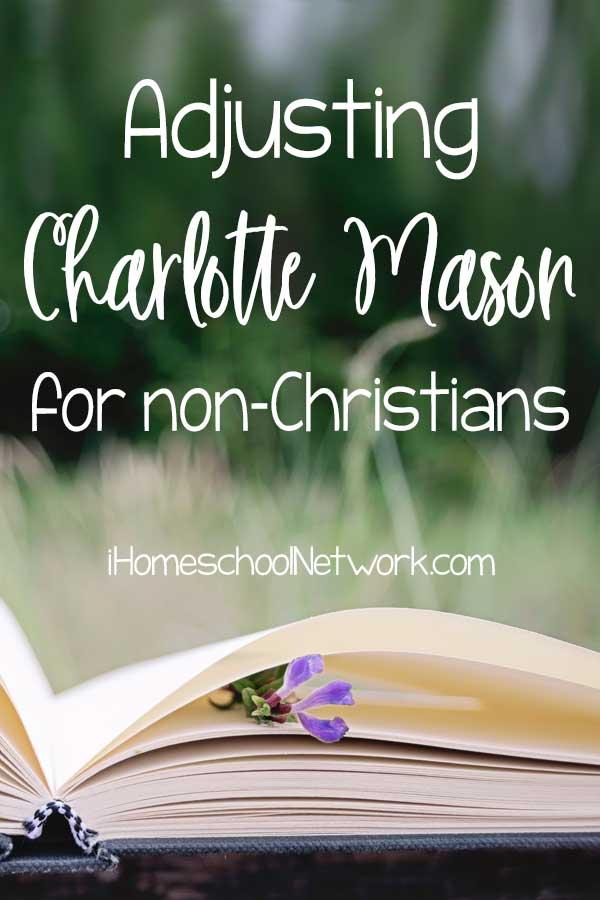 Adjusting Charlotte Mason for non-Christians