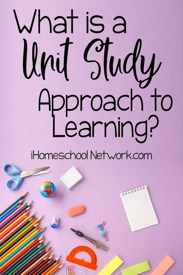 What is a Unit Study Approach to Learning?