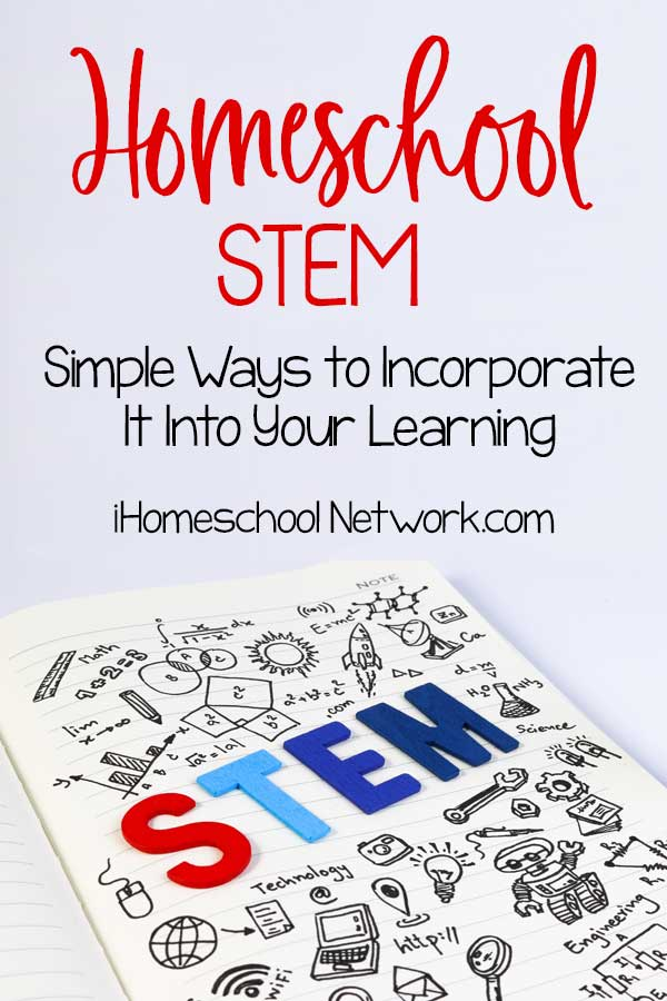 Homeschool STEM: Simple Ways to Incorporate It Into Your Learning