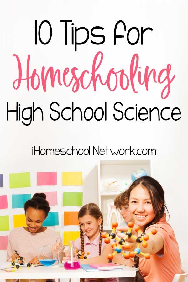 10 Tips for Homeschooling High School Science
