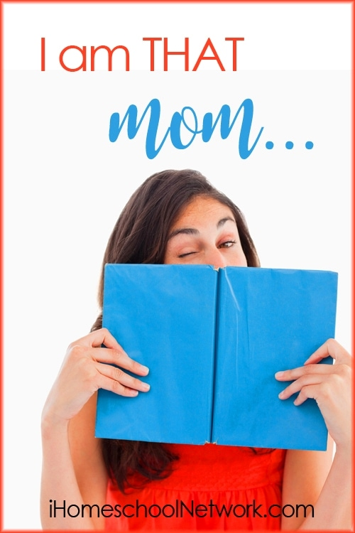 I Am THAT Mom | iHomeschool Network #ihsnet