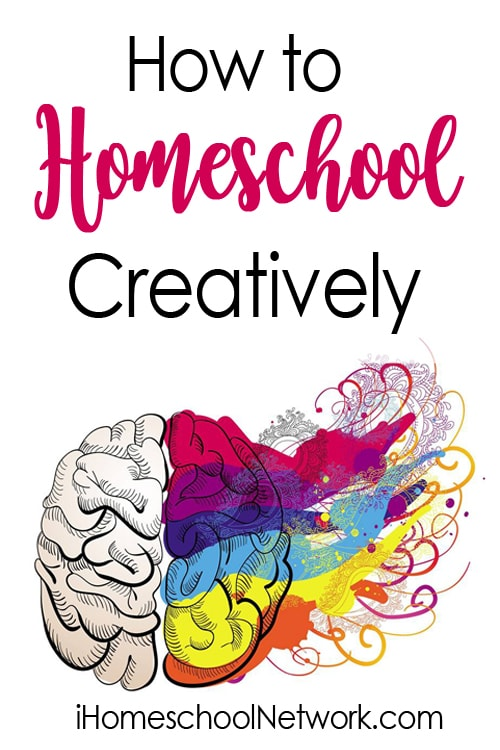 How to Homeschool Creatively | iHomeschool Network #ihsnet